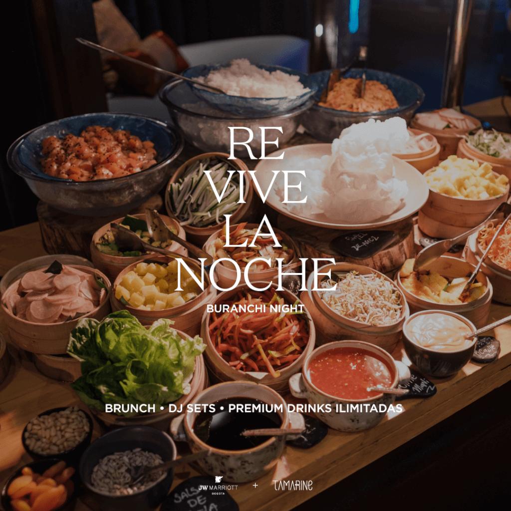 Buranchi Night: brunch all you can eat & drink en JW Marriott Bogotá
